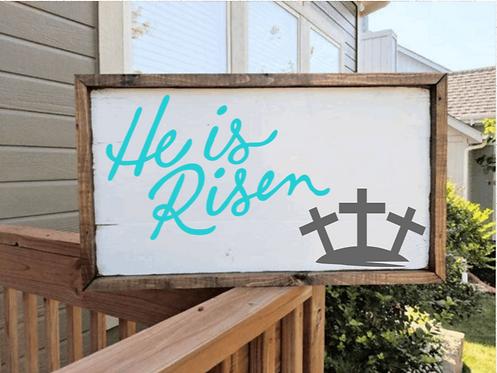 DIY: He is risen   (Starting at $35.00)