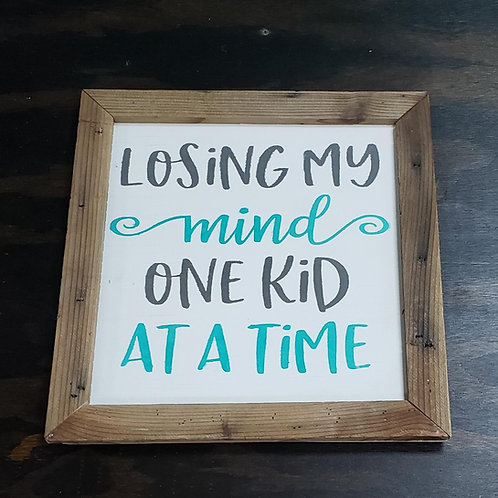 Ready Made: 12x12 Losing My Mind
