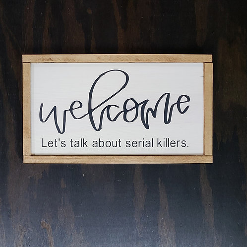DIY: Welcome - Let's Talk About Serial Killers (12x19)