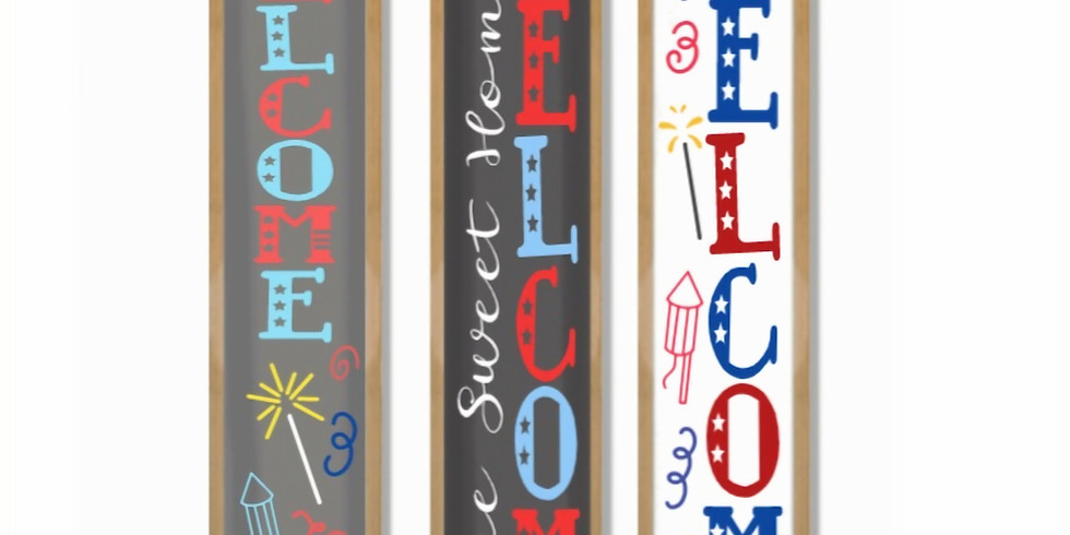 Friday 6/25 WELCOME Americana Porch Boards
