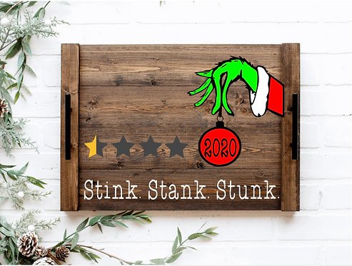 DIY: Grinch Stink. Stank. Stunk. 2020 Review ServingTray