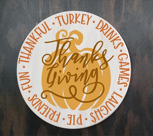 DIY: Thanksgiving Rounds (4 designs) (Starting at $35.00)