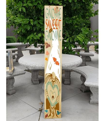 DIY: Gnome Sweet Gnome Porch Board (Starting at $30.00)