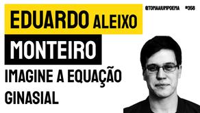 Eduardo Aleixo Monteiro - imagine a equação ginasial   Nova Poesia
