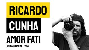 Ricardo Cunha - Amor Fati | Soneto de Amor