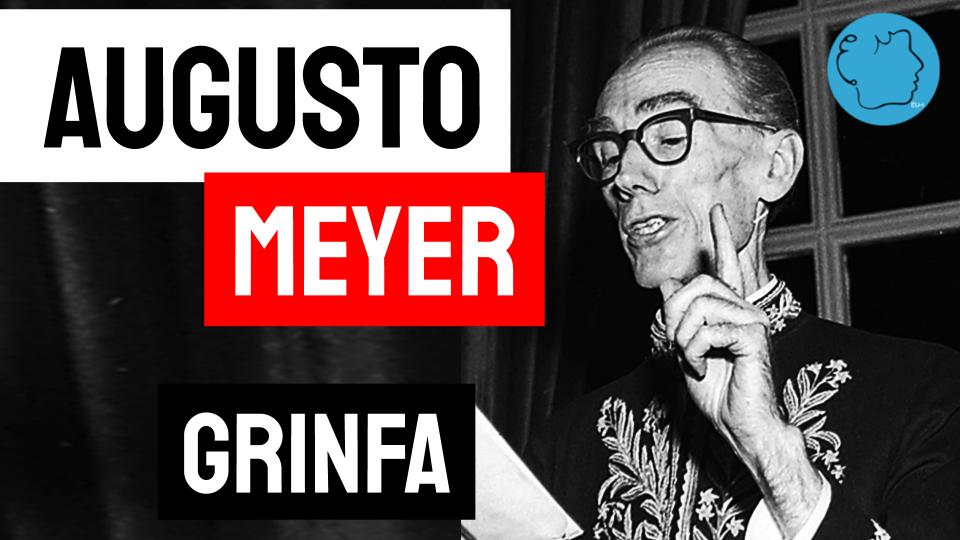 Augusto Meyer poemas Grinfa