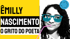 Êmilly Nascimento - O Grito do Poeta | Novos Autores