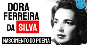 Dora Ferreira da Silva - Poema Nascimento do Poema   Poesia Brasileira