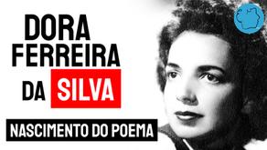 Dora Ferreira da Silva - Poema Nascimento do Poema | Poesia Brasileira