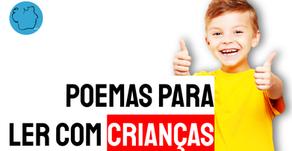 23 Poemas Infantis | Poesia para Ler com Criança