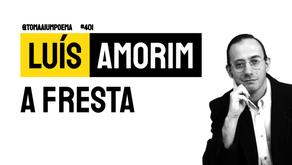 Luís Amorim - A Fresta | Nova Poesia