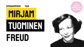 Mirjam Tuominen - Freud | Um Poema Nórdico Ao Dia