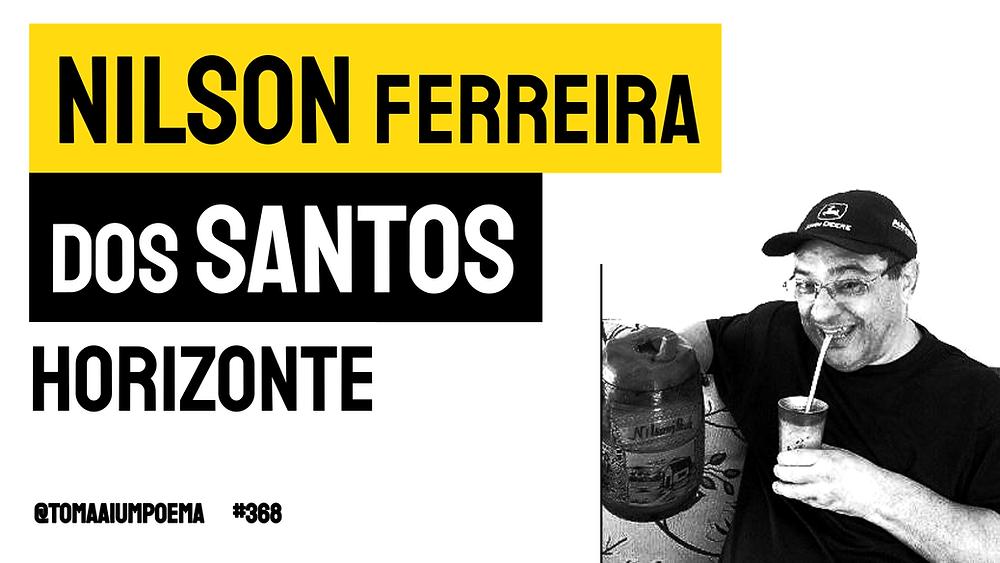 Poema de Nilson Ferreira dos Santos horizonte