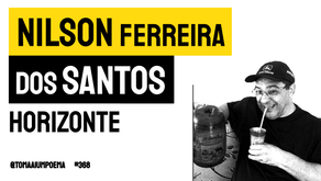 Nilson Ferreira dos Santos - Horizonte   Nova Poesia
