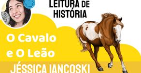 O Cavalo e O Leão - Jéssica Iancoski   Fábula de Esopo