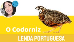 A Lenda do Codorniz - Jéssica Iancoski | Folclore Português