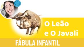 O Leão e O Javali - Jéssica Iancoski | Fábula de Esopo