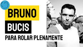 Bruno Bucis - Poema para rolar plenamente | Nova Poesia brasileira