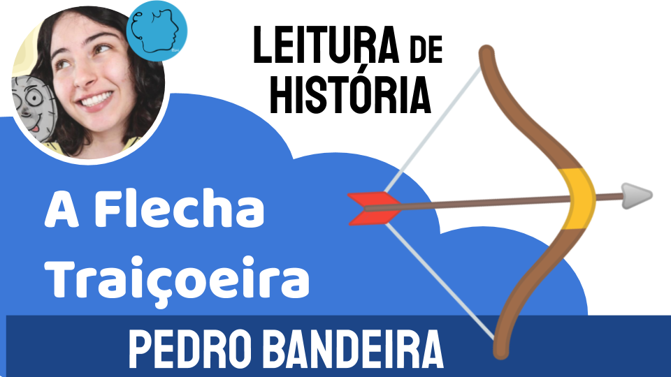Pedro Bandeira a Flecha Traiçoeria