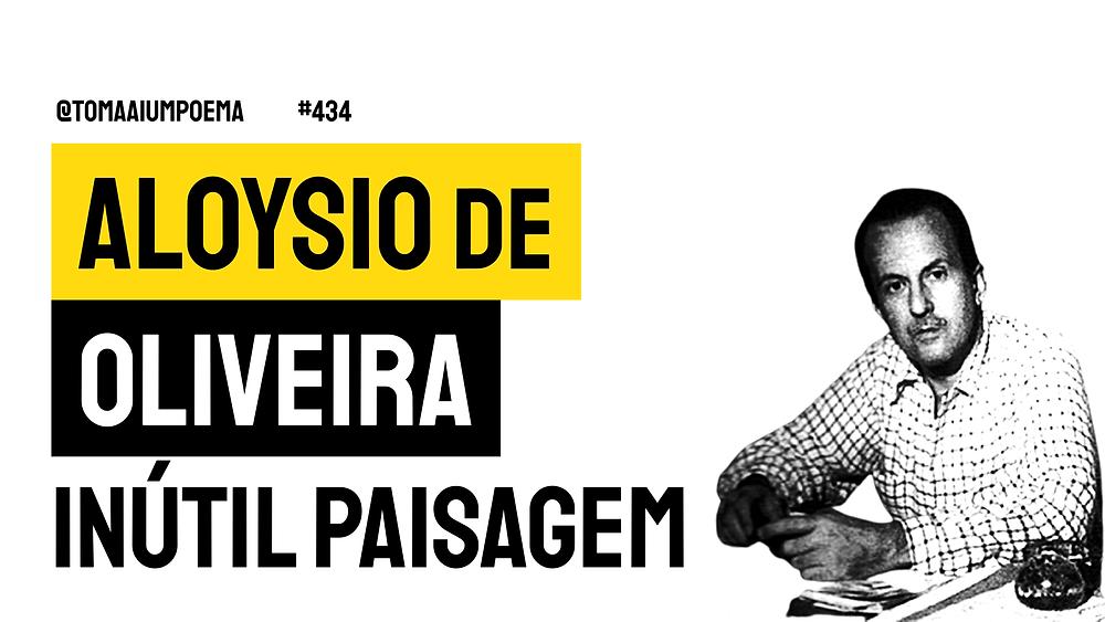 Aloysio de  Oliveira Inútil Paisagem