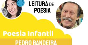 Poesia Infantil: Pedro Bandeira - Poema Por Enquanto Sou Pequeno
