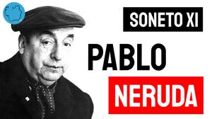 Soneto Pablo Neruda poemas