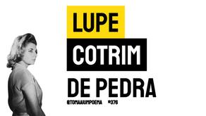 Lupe Cotrim - De Pedra   Poesia Brasileira