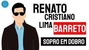 Renato Cristiano Lima Barreto - Poema Sopro em Dobro | Autores Desconhecidos