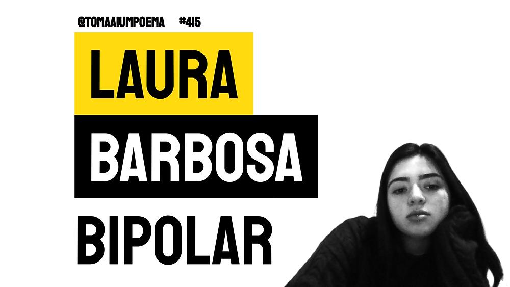 poema bipolar laura barbosa