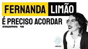 Fernanda Limão - É Preciso Acordar | Mirada: Teus olhos rímel com poesia