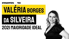 Valeria Borges da Silveira - Poema 2021 Maioridade Ideal   Nova Poesia