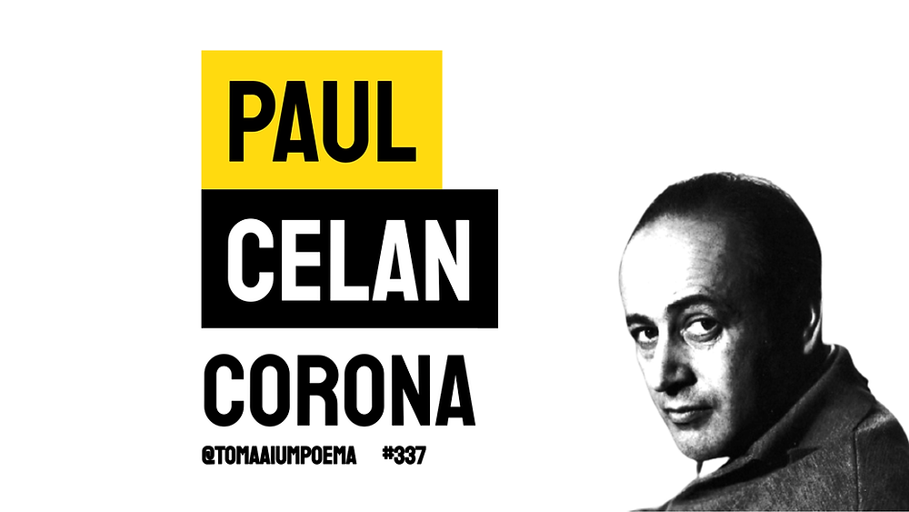 Poema Corona Paul Celan