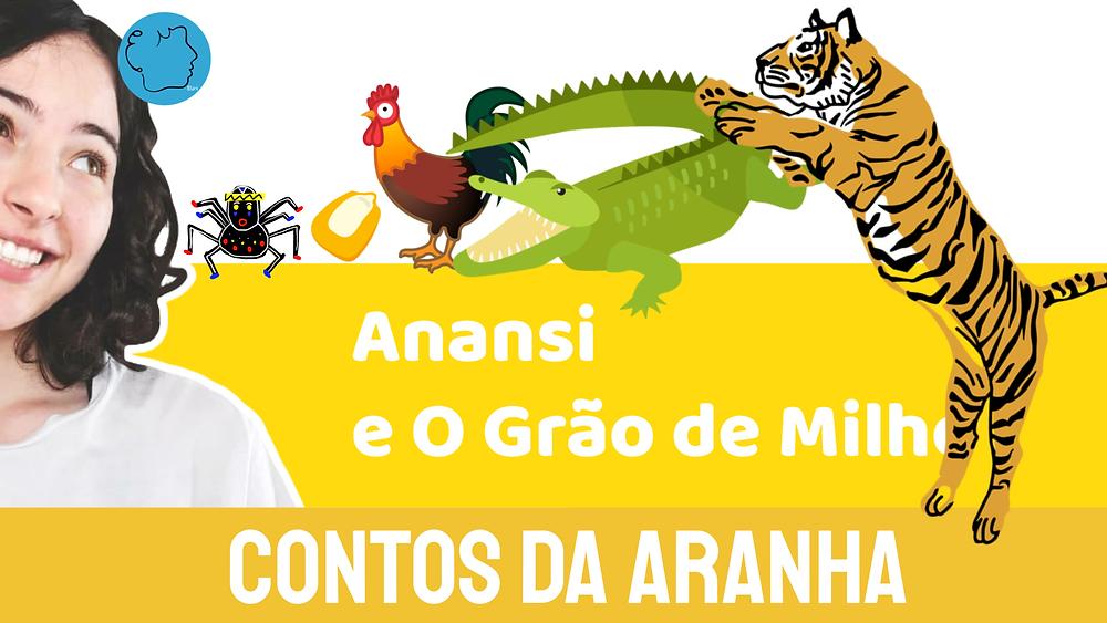 Anansi e o Grão de Milho contos da aranha