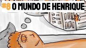 Podcast O Mundo de Henrique - Histórias para Dormir