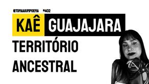 Kaê Guajajara - Território Ancestral | Música Declamada