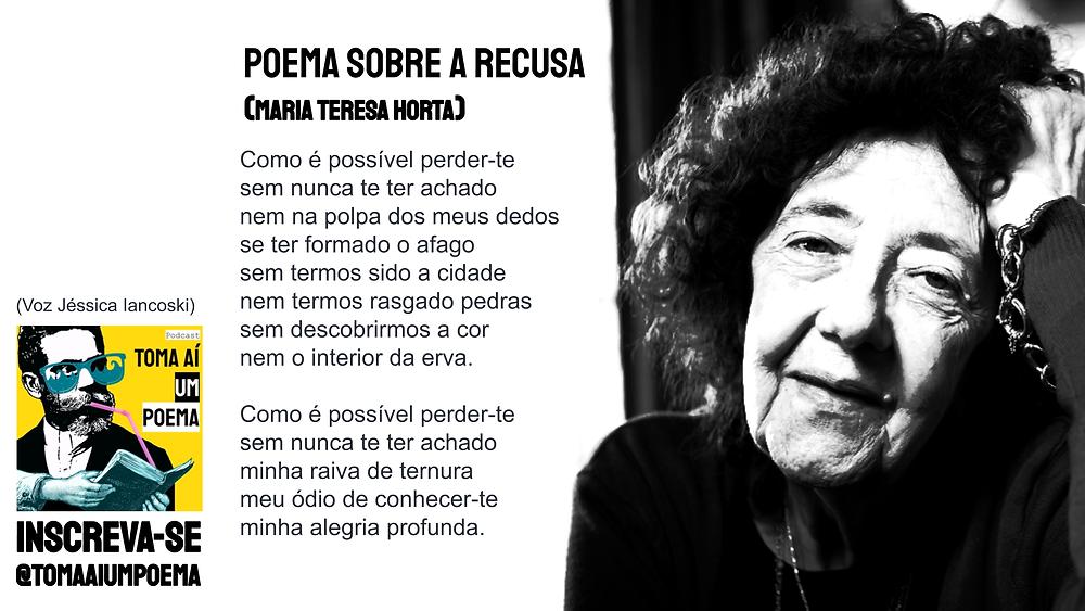Maria Teresa horta poema sobre a recusa