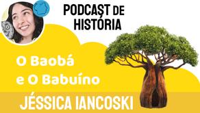 A Lenda do Baobá e o Babuíno - Jéssica Iancoski | Conto Africano