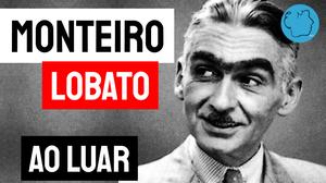 Monteiro lobato poemas ao luar