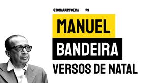 Manuel Bandeira - Poema Versos de Natal | Poesia Brasileira
