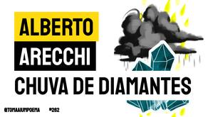 Alberto Arecchi - Poema Chuva de Diamantes | Nova Poesia