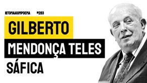 Gilberto Mendonça Teles - Poema Sáfica | Poesia Brasileira