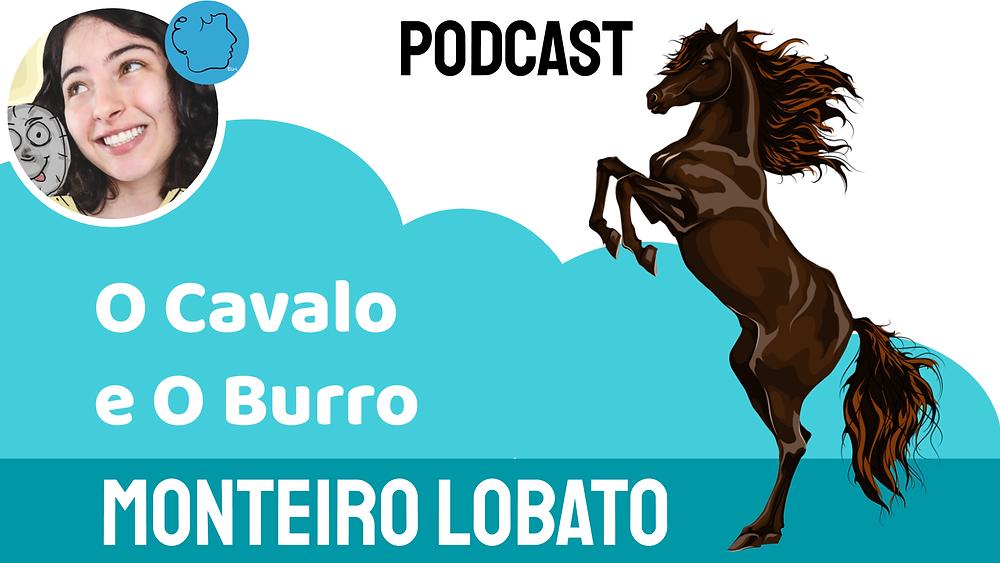 Monteiro lobato o cavalo e o burro