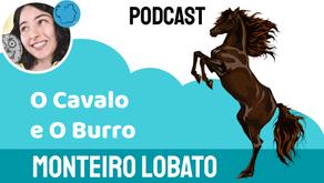 O cavalo e O Burro - Monteiro Lobato | Fábula Infantil
