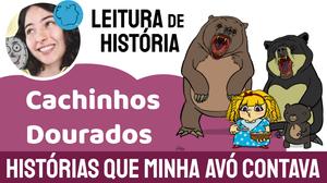 Cachinhos dourados história infantil