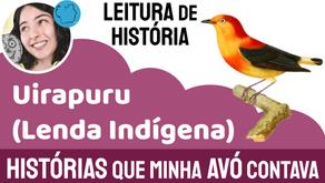 Uirapuru- Histórias que minha Avó Contava | Lenda Indígena