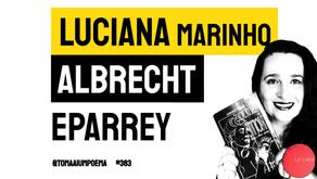 Luciana Marinho Albrecht - Eparrey | Revista La Loba