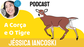 A Corça e O Tigre - Jéssica Iancoski | Fábula Chinesa