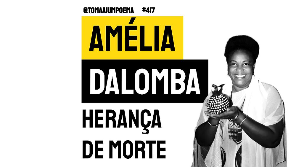Amelia Dalomba Herança de morte