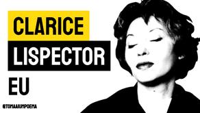 Clarice Lispector - Poesia Eu   Literatura Brasileira