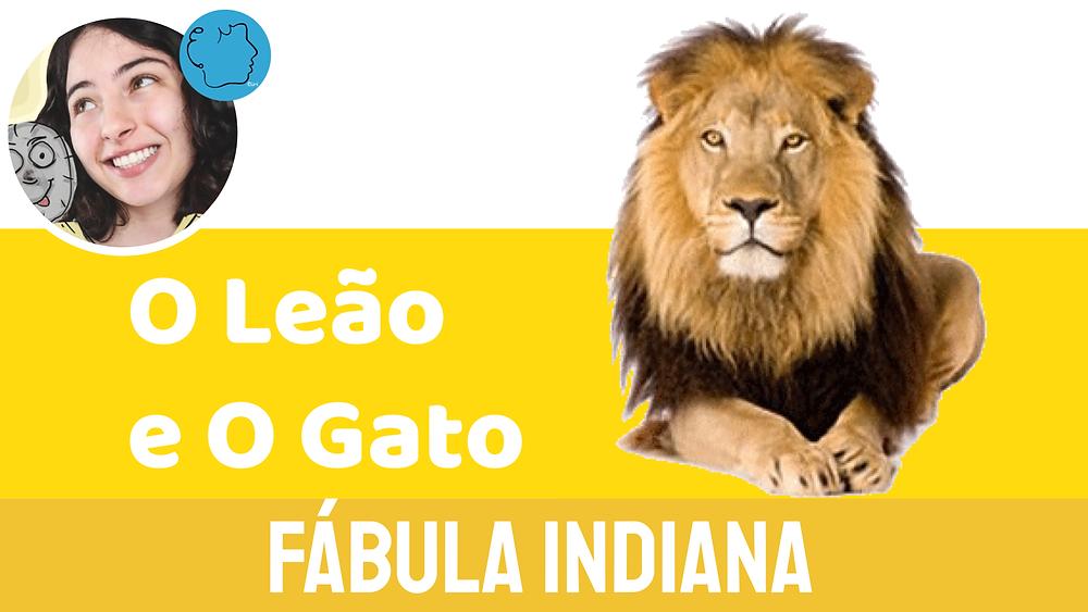 fábula infantil indiana o leão e o gato
